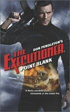 Point Blank Mack Bolan the Executioner by Don Pendleton (2014, Paperback)