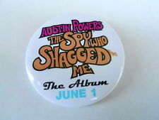 VINTAGE PINBACK BUTTON #78- 026 - AUSTIN POWERS THE SPY WHO SHAGGED ME