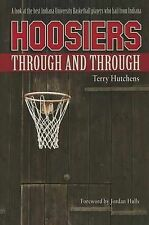 Hoosiers Through and Through by Hutchens, Terry -Hcover