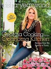 Georgia Cooking in an Oklahoma Kitchen by Trisha Yearwood (2008, Hardcover)