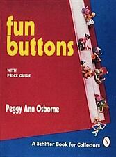 1994-09-01, Fun Buttons: With Price Guide (Schiffer Book for Collectors), Osborn