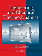 Engineering and Chemical Thermodynamics by Milo D. Koretsky (2012, Hardcover) 2e