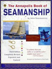 The Annapolis Book of Seamanship by Mark Smith and John Rousmaniere (1999,...