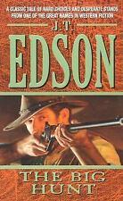 The Big Hunt by J. T. Edson (2006, Paperback)