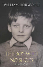 The Boy with No Shoes, William Horwood