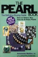 The Pearl Book: The Definitive Buying Guide: How to Select, Buy, Care for Pearls