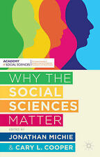 Why the Social Sciences Matter; 2015 NEW Paperback; 9781137269911