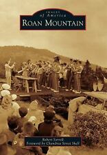 Images of America: Roan Mountain by Robert Sorrell (2014, Paperback)