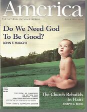 America December 6, 2010 Do We Need To Be God To Be Good/Rebuild Church in Haiti