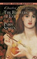 Dover Thrift Editions: Flowers of Evil ; Paris Spleen by Charles Baudelaire...