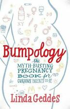 Bumpology: The Myth-Busting Pregnancy Book for Curious Parents-To-Be-ExLibrary