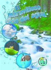 El Maravilloso Ciclo Del Agua (the Wonderful Water Cycle) by Kimberly...