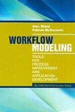 Workflow Modeling: Tools for Process Improvement and Application Development, 2n