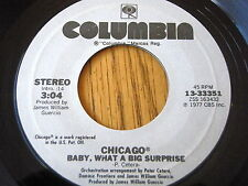 """CHICAGO - BABY WHAT A BIG SURPRISE / IF YOU LEAVE ME NOW   7"""" VINYL"""