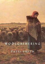 Woolgathering by Patti Smith (2011, Hardcover)