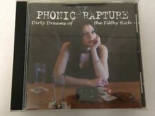 PHONIC RAPTURE 829667017929 DIRTY DREAMS OF FILTHY RICH RARE CD MINT FAST POST