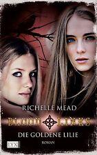 Bloodlines 02: Die goldene Lilie von Richelle Mead (Taschenbuch), UNGELESEN