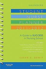 Saunders Student Nurse Planner, 2011-2012: A Guide to Success in Nursi-ExLibrary