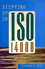 Stepping Up to ISO 14000: Integrating Environmental Quality with ISO 9000 and TQ