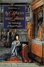 All Majesty and Power: An Anthology of Royal Prayers