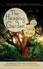 The Hanging Garden: A Novel ( White, Patrick ) Used - VeryGood