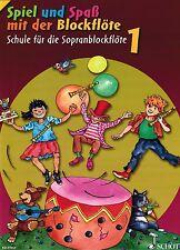 Blockflöte Noten Schule : Spiel und Spaß mit der Bockflöte 1  - Anfänger