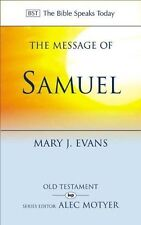The Message of 1 and 2 Samuel: Personalities, Potential, Politics and Power...