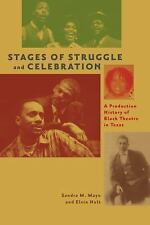 Stages of Struggle and Celebration: A Production History of Black Theatre in Te
