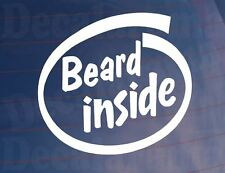 BEARD INSIDE Funny Novelty Car/Van/Truck/Window/Bumper Vinyl Sticker/Decal