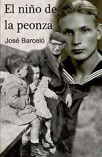 El niño de la Peonza by José Barceló (2013, Paperback)