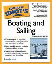The Complete Idiot's Guide to BOATING and SAILING EUC **