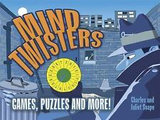 Mind Twisters : Games, Puzzles and More! by Juliet Snape and Charles Snape...