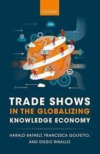 Trade Shows in the Globalizing Knowledge Economy, Rinallo, Diego, Golfetto, Fran