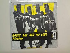 """""""YOU KNOW WHO""""GROUP!:(Roses Are Red)My Love-Playboy-Denmark 7"""" 64 Kapp K2101 PSL"""