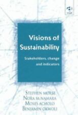 Visions of Sustainability: Stakeholders Change and Indicators