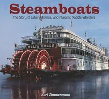 Steamboats: The Story of Lakers, Ferries, and Majestic Paddle-Wheelers-ExLibrary