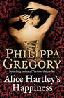 Alice Hartley's Happiness - Philippa Gregory - Paperback Book
