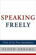 Speaking Freely: Trials of the First Amendment, Abrams, Floyd, Good Book