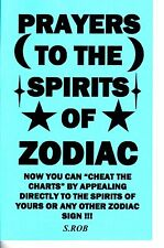 PRAYERS TO THE SPIRITS OF ZODIAC S. Rob occult magick