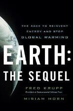 Fred Krupp and Miriam Horn~EARTH: THE SEQUEL~ SIGNED~1ST/DJ~NICE COPY