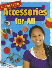Accessories for All (Be Creative)-ExLibrary