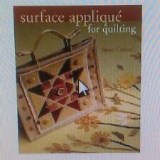 Brand New - Surface Applique for Quilting Craft Book - By Susan Cottrell