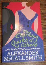 The Charming Quirks of Others by A McCall Smith 2010