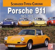 Book - Porsche 911 1963 1973 - Carrera Brochure Photos - Schrader Chronik