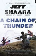 A Chain of Thunder: A Novel of the Siege of Vicksburg the Civil War in the West