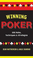 Winning Poker 200 Rules, Techniques, & Strategies, Dean Matthewson Angie Diamond