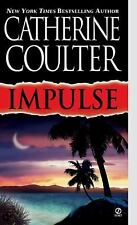 Impulse (Contemporary Romantic Thriller) by Catherine Coulter