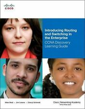 Introducing Routing and Switching in the Enterprise, CCNA Discovery Learning G..