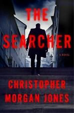 The Searcher by Christopher Morgan Jones (2016, Hardcover)