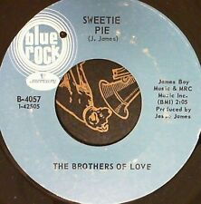 Northern Soul 45 Brothers of love Sweetie pie / Yes I am Blue Rock 4057